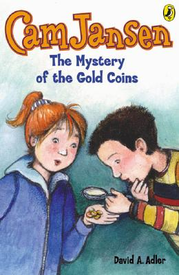 Cam Jansen and the Mystery of the Gold Coins By Adler, David A./ Natti, Susanna (ILT)
